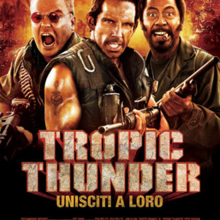 Tropic Thunder (Ben Stiller, 2008)