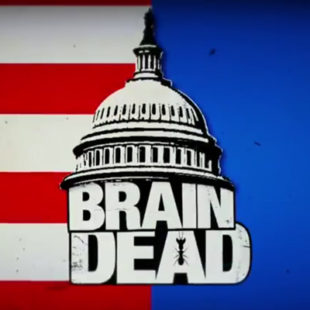 Orange is the new BrainDead – le serie della settimana