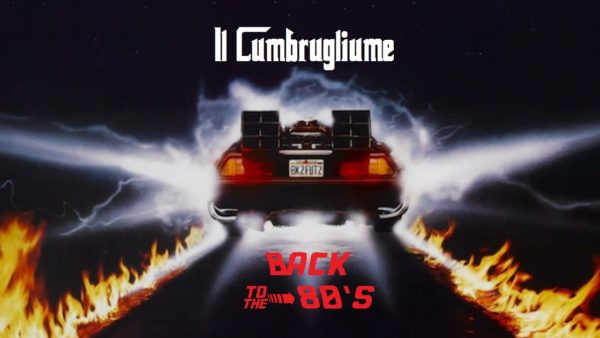 Cumbrugliume back to the 80's