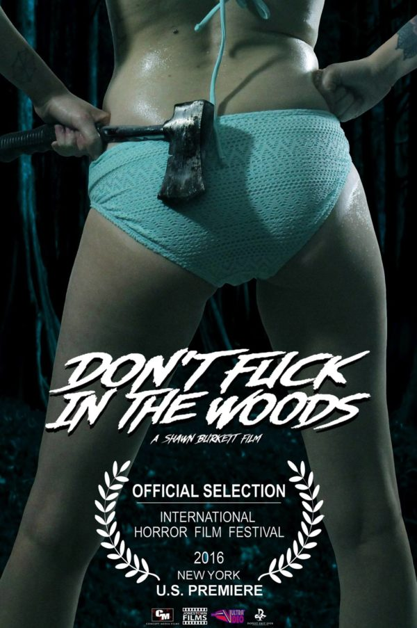 Don't Fuck in the Wood locandina