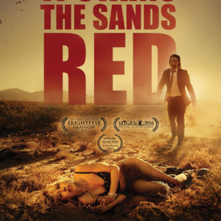It Stains the Sands Red – Scie di sangue!