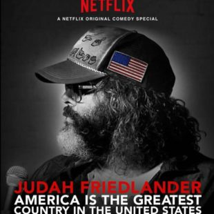 Judah Friedlander – America is the greatest country in United States