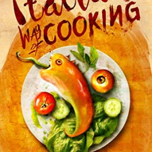 Italian way of Cooking, di Marco Cardone