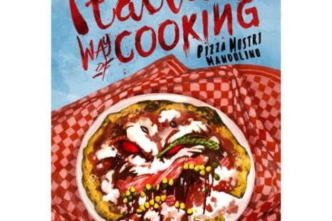 Italian Way of Cooking – Pizza, mostri e mandolino